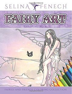 Fairy Art Coloring Book (Fantasy Art Coloring by Selina) von Selina Fenech http://www.amazon.de/dp/0987563556/ref=cm_sw_r_pi_dp_OSsIwb134FTCV