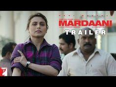 Mardaani - Trailer - Rani Mukerji ! Looks Promising.