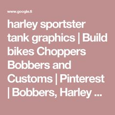 harley sportster tank graphics | Build bikes Choppers Bobbers and Customs | Pinterest | Bobbers, Harley davidson and Sportster 48