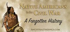 Not many people know that Native Americans participated in the Civil War. They actually fought on both sides. Here's why they fought and what role they played... http://www.ancestralfindings.com/native-americans-in-the-civil-war-a-forgotten-history/