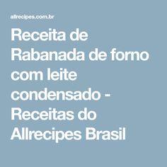 Receita de Rabanada de forno com leite condensado - Receitas do Allrecipes Brasil