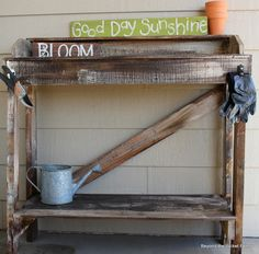 Beyond The Picket Fence: Rustic Pallet Potting Bench.Love the sign and the glov. Beyond The Picket Fence: Rustic Pallet Potting Bench.Love the sign and the glov . Rustic Potting Benches, Pallet Potting Bench, Potting Tables, Pallet Furniture Designs, Pallet Garden Furniture, Pallets Garden, Pallet Gardening, Diy Furniture, Garden Benches