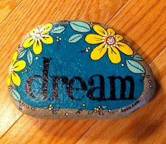 Hand-painted, one-of-a-kind Happy Rock - dream. This beautiful one-of-a-kind river rock was found in western North Carolina on the banks of the