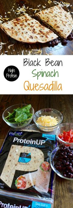 High Protein Black Bean Spinach Quesadilla. Healthy Eating For Weight Loss: www.howtoloseweightfromhome.com