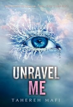 Unravel Me by Tahereh Mafi. The second book of the trilogy. Available February 5th, 2013!