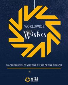 AIM Group International's Worldwide Wishes for the Season!  www.aimgroupinternational.com