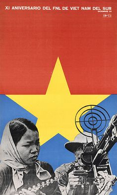 Posters 025    Brighton Photo Biennial 2008  Poster published to mark the 11th anniversary of the National Front for the Liberation of South Vietnam by the OCLAE (Latin American and Caribbean Students' Association).  Designed by Félix Beltrán. 1971.  Memo http://www.timemart.vn/  http://www.timemart.vn/305/p/320839/lo-nuong-lo-vi-song.html  http://www.timemart.vn/305/pr/363643/LVS31/lo-vi-song-hoi-nuoc-sieu-nhiet-ax-1300vn%28s-r%29-.html