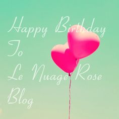 It's my blog's bday! Happy birthday! <3  http://www.lenuagerose.com/2013/11/le-nuage-roses-bday-2/
