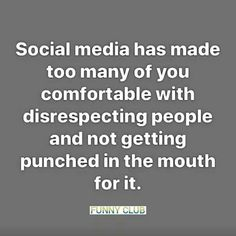 talk all that 💩 on the pc but ain't got 💩 to say in your face. Cowards, they are. Great Quotes, Quotes To Live By, Me Quotes, Funny Quotes, Inspirational Quotes, Motivational, Susa, True Words, Thought Provoking