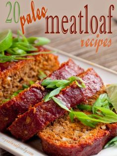 20 of the Top Paleo Meatloaf Recipes