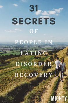 31 Secrets of People in Eating Disorder Recovery