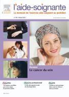 """L'aide-soignante - Vol 29 - n° 164 - """"Le cancer du sein"""""""