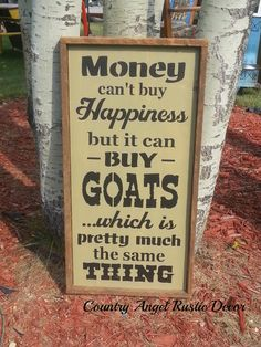 MONEY can't buy HAPPINESS GOATS Distressed by CountryAngelRustic, $59.95