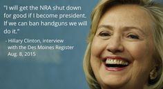 Exhibit A. Here's a two-for-one! On Facebook (natch!) I found a meme that paired this bogus quote by Hillary Clinton with the following bogus quote by George Washington. NOT ONLY did Hillary not say this about the NRA…  http://www.snopes.com/nra-hillary-clinton-quote/