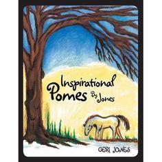 Inspirational Pomes by Jones