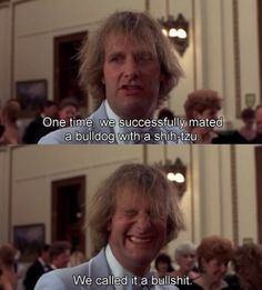Dumb and Dumber quotes are awesome