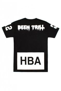 "Hood By Air x Been Trill. A tee shirt worn by many artists and ""trill"" people."