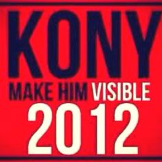 Kony 2012 movement. If you haven't seen the video watch it.  We can make a difference.