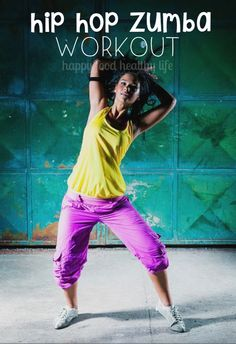 Hip Hop Zumba Workout - don't like the Latin style of Zumba? How about Zumba with a hip hop spin?? www.happyfoodhealthylife.com