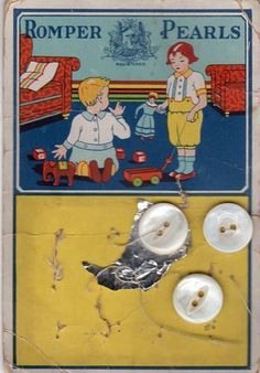 "vintage ""Romper Pearls"" button card.  Sweet graphics of children and their antique toys!"