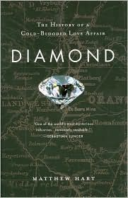 Diamond: The History of a Cold-Blooded Love Affair, (0452283701), Matthew Hart, Textbooks - Barnes & Noble