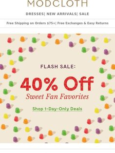 191832920eb708 Flash sale warning! 40% off — today only! - Modcloth Coupon Codes