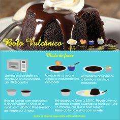 BOLO VULCÂNICO - Aprenda a fazer essa delícia de sobremesa. Veja mais em nosso blog: http://dicasdacasa.com