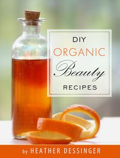 organic home made cosmetics | Super Easy Homemade Natural Beauty Recipes | Natural Family Today