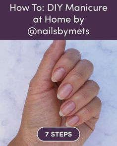 Discover how to How To: DIY Manicure at Home by Nails by Mets in 7 steps pedicure at home steps French Manicure Gel, How To Do Manicure, Manicure Steps, Natural Manicure, Short Nail Manicure, Shellac Manicure, Manicure Colors, Manicure And Pedicure, How To Whiten Nails