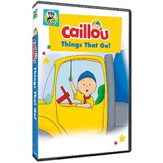 Caillou Things That Go DVD And Fun Ideas Have You Seen The New If A Preschooler Is In Love With Cars