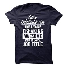[Cool tshirt names] Awesome tee for Office Administrator  Shirts of month   Tshirt Guys Lady Hodie  SHARE and Get Discount Today Order now before we SELL OUT  Camping 2015 special tshirts tee for office administrator