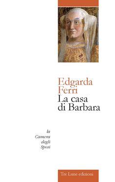 Libreria Medievale: La casa di Barbara