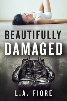Re-Release Day Blitz & Giveaway for Beautifully Damaged By L.A. Fiore http://chrisbookblogemporium.blogspot.com/2014/03/re-release-day-blitz-giveaway-for.html