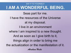 I am a wonderful being / 2 of 3 parts #AbrahamHicksQuote #You #Being