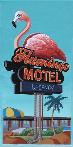 Mid Century Modern Eames Retro Limited Edition Print from Original Painting Flamingo Motel Sign