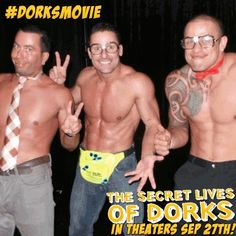 Clint, Matthew, and Aidan channeled their inner 'Dorks' for the new movie, The Secret Lives Of Dorks in theaters on Sept. 27! Two of Australia's Thunder From Down Under blokes make a special appearance in the movie.  See the movie trailer here: http://www.secretlivesofdorks.com/  www.facebook.com/thundervegas www.thunderfromdownunder.com www.instagram.com/thundervegas