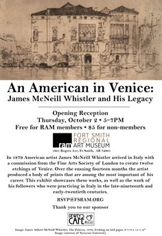 An American in Venice: James McNeill Whistler and HIs Legacy. October 3, 2014 – January 4, 2015