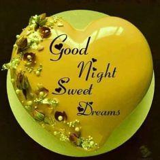 Good Night Flowers, Good Night Sweet Dreams, Good Night Image, Good Morning Quotes, Birthday Cake, Desserts, Food, Good Morning, Tailgate Desserts