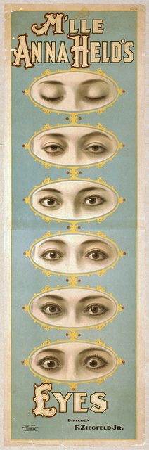Anna Held again, but this time just her amazing eyes, in this poster from the Library of Congress.