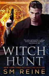 (By New York Times and USA Today Bestselling Author SM Reine! Witch Hunt has 4.1 Stars with 60 Reviews on Amazon)