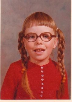 my original hair colour...not to let my mom cut my bangs or the bangs of my children...and orange clashes with red...and to always be able to laugh at myself...