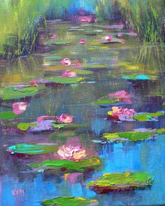 'A Peaceful Place'             8x 10            acrylic on canvas In between painting water lilies and preparing for this weekend's worksho...