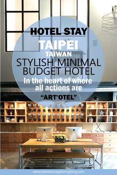 Travel Taiwan Taipei Budget Hotel Stay Ximending Art'otel 台灣台北艾特文旅 cover