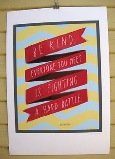 Be Kind Inspirational Print