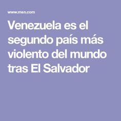 Venezuela es el segundo país más violento del mundo tras El Salvador