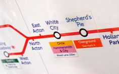 """The next station in Shepherd's Pie, gas mark 4."" Pranksters have been brightening up commuters' tube journeys with spoof stickers plastered on London Underground trains."