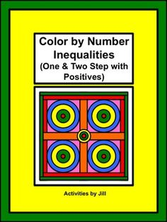 This Color by Number activity requires students to solve one and two step inequalities using positive numbers only. An optional graphing worksheet is also included.   CCSS: 6.EE.B.8 CCSS:7.EE.B.4 CCSS: HSA-REI.B.3