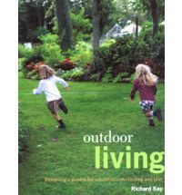 Outdoor Living by Richard Key