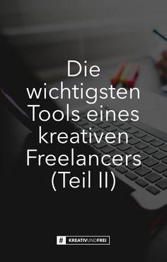 Die wichtigsten Tools eines kreativen Freelancers (Teil II)