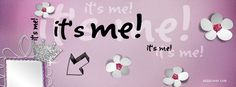 Its Me Facebook Covers, Its Me FB Covers, Its Me Facebook Timeline Covers, Its Me Facebook Cover Images